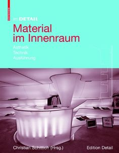 In Detail: Interior Surfaces and Materials (In Detail (englisch)) Material, Home Improvement, Surface, House Design, Interior Design, Detail, Christian, Amazon, Home Decor