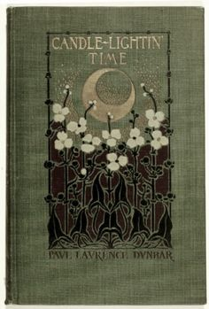 Candle-Lightin' Time by Paul Lawrence Dunbar. Published in 1901