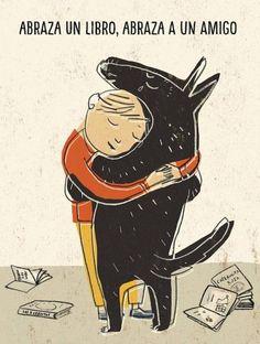 Abraza un libro, abraza un amigo / Hug a book, hug a... | Lecturimatges: la lectura en imatges | Bloglovin'