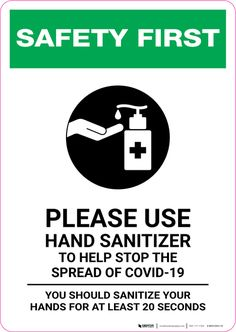 Safety First: Please Use Hand Sanitizer - Sanitize Your Hands For at least 20 Seconds with Icon Portrait - Wall Sign Safety Pictures, Safety Message, Safety Posters, Portrait Wall, Classroom Bulletin Boards, Workplace Safety, Safety First, Hand Logo, Preschool Worksheets