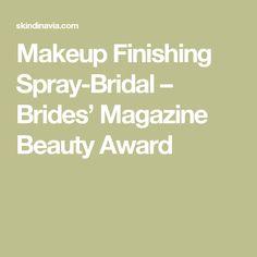 Makeup Finishing Spray-Bridal – Brides' Magazine Beauty Award