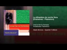 La Alhambra de noche llora (Granainas - Flamenco) La Alhambra de noche y llora por un hombre que lloró fueron lagrimas de amor que dejó en su tierra mora cuando la llave entregó