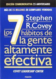 Los 7 habitos de la gente altamente efectiva de Stephen R Covey libro de autoayuda - Paidos