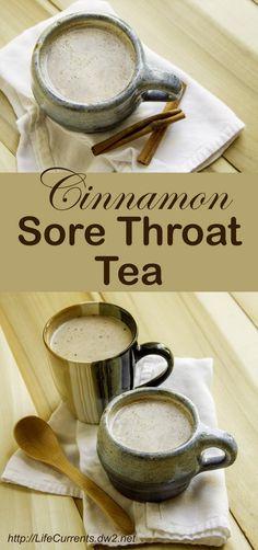 Cinnamon Sore Throat Tea by Life Currents to help you feel better when you're sick #getwellsoon #flu #feelbetter #tea