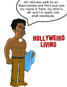 Tyrone Discovers the power of Abercrombie and Fitch