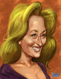 Meryl Streep FOLLOW THIS BOARD FOR GREAT CARICATURES OR ANY OF OUR OTHER CARICATURE BOARDS. WE HAVE A FEW SEPERATED BY THINGS LIKE ACTORS, MUSICIANS, POLITICS. SPORTS AND MORE...CHECK 'EM OUT!! Anthony Contorno Sr