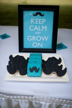 Baby boy mustache shower - keep calm and grow on :)
