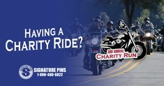 Charity motorcycle ride coming up? Let people know with custom-designed pins: www.signaturepins.com #SignaturePins #CharityMotorcycleRides #CustomLapelPins #CustomChallengeCoins #PromoteYourRide
