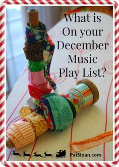 pat sloan december play list - come enter to win a stack of mini charms AND get awesome playlist ideas!  http://blog.patsloan.com/2014/11/pat-sloan-a-quilters-december-play-list.html