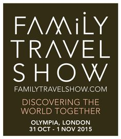 Win Two Tickets To The Family Travel Show My Travel Monkey