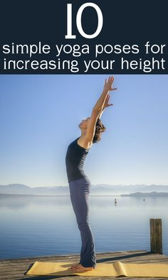 Being tall is every ones dream. Here some tips from the ancient art of yoga to increase height!