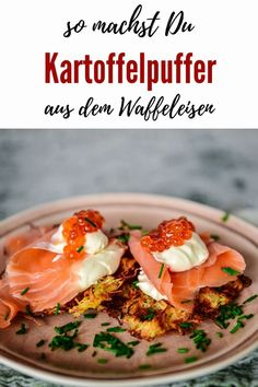 Kartoffelpuffer vom Waffeleisen mit Lachs oder à la Caprese? Food Blogs, Chicken Recipes, Good Food, Brunch, Potatoes, Vegetarian, Favorite Recipes, Meals, Dinner