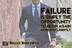 Failure is simply the opportunity to begin again more intelligently  #ThursdayThoughts Shop @ http://www.bossesworld.com/