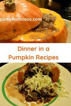 Dinner In A Pumpkin - Pumpkinlicious Best Pumpkin, Baby In Pumpkin, Mince Recipes, Pumpkin Recipes, Pumpkin Growing, Pumpkin Varieties, Cooking Time, Tasty, Beef