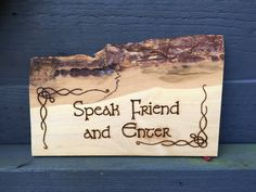 Speak friend and enter Tolkien inspired rustic by Theburnttree