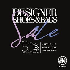 Don't miss the Designer Shoes and Bags SALE!  Get up to 50% OFF on various International Brands!  Also, SM Prestige, BDO Diamond and Sapphire cardholders gets extra 10% OFF!  Promo valid this July 13 - 17, 2016 at the 4th level of SM Makati.  http://mypromo.com.ph/