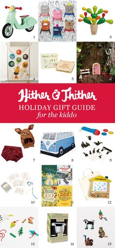 Hither & Thither Gift Guide: For the Kiddo