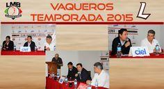 VAQUEROS LAGUNA INICIA LA TEMPORADA 2015 EL 4 DE ABRIL