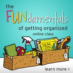 The FUNdamentals of Getting Organized Online Class