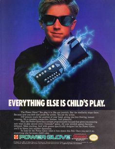 Forget Kinect...remember Nintendo's Powerglove? Perfect tone for the time. Weird Science meets Risky Business!