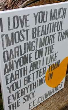 I need this hanging on my wall.  I love you much  EE Cummings Typography Urban by Houseof3, $45.00