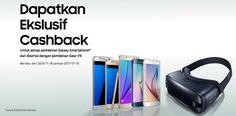 Promo Ekslusif Samsung Galaxy dan Gear VR Cashback Rp.600 ribu