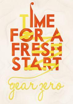 Start fresh!  Start living the life you deserve!