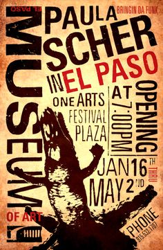 Paula Scher The goal was to reference Paula Scher and the city of El Paso for an upcoming exhibition at the El Paso Museum of Art.