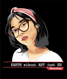 Because Earth Without ART just EH