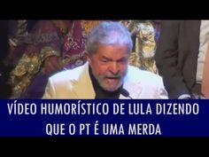 Vídeo mostra Lula dizendo que o PT é uma merda