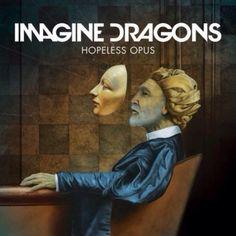 Imagine dragons hopeless opus