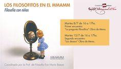 Filosofitos en el MMAMM. Filosofía con niños coordinado por la Prof. de Filosofía Eva María Baeza. 8 y 15 de julio de 2014