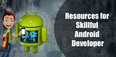 Being an influential android app developer is the dream of many; however, carrying a set of professional as well as personal skills can easily make you live this dream. The following insight gives you an idea that how exactly you can embark the ship of success.
