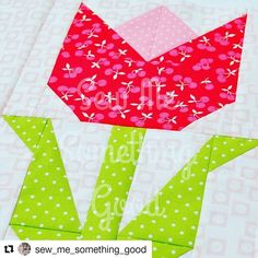 Sew Me Something Good: Terrific Tulip - Pattern Release! Quilting Rulers, Patchwork Quilting, Scrappy Quilts, Mini Quilts, Paper Piecing Patterns, Quilt Block Patterns, Pattern Blocks, Quilt Blocks, Quilting Projects
