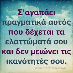 ! Greek Quotes, True Words, Minions, Life Is Good, Love Quotes, Trust, Angel, Feelings, Quotes