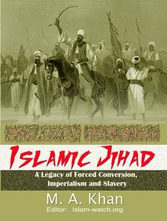 Free e-book:   islamic-jihad: a lagacy of forced conversion, imperialism and slavery