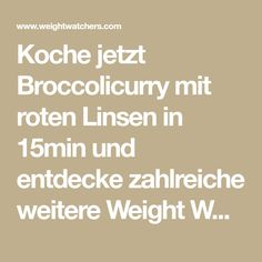 Koche jetzt Broccolicurry mit roten Linsen in 15min und entdecke zahlreiche weitere Weight Watchers Rezepte. Broccoli Curry, Cooking With Kids, Vegan Vegetarian, Sugar Free, Healthy Living, Food And Drink, Low Carb, Favorite Recipes, Healthy Recipes