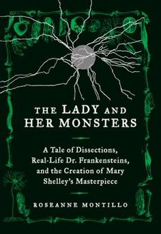 823.7 MON Motillo brings to life the fascinating times, startling science, and real-life horrors behind Mary Shelley's Gothic masterpiece, Frankenstein.