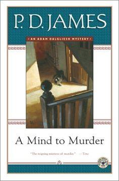A Mind to Murder (Adam Dalgliesh, #2)