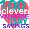 100 Clever #Valentine Day Sayings