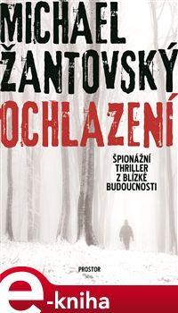 Ochlazení [E-kniha] - Michael Žantovský |  KOSMAS.cz - vaše internetové knihkupectví