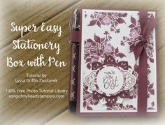 Super Easy Stationery Box with Pen tutorial Song of My Heart Lyssa Stampin Up