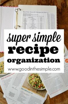 "Here is a SUPER simple way to organize all of your paper recipes and create your own ""cookbook"" of all of your favorites."