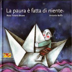 LA PAURA E' FATTA DI NIENTE - Antonio Boffa Illustrazione - Children's Illustration