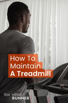 Treadmill Maintenance and Care - How To Increase Treadmill Life