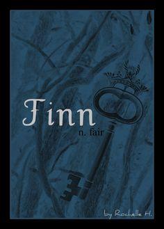Boy Name: Finn. Meaning: Fair. Origin: Irish; Gaelic. Mythology: Finn MacCumhail was a legendary Irish hero (third century) somewhat like the English Robin Hood. His warrior-followers were called Finians. http://www.pinterest.com/vintagedaydream/baby-names/