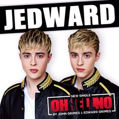 Jedward To Premier Video for 'Oh Hell No!"