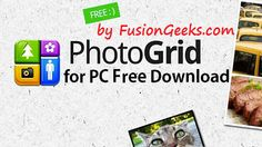 Installing Photo Grid on my beloved pc