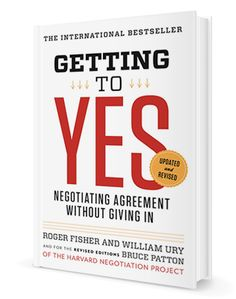 Getting to Yes Roger Fisher William Ury Bruce Patton