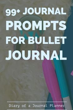 Looking for some Journal Inspiration? Over 100 journal prompts to help get your creativity going. Great writing prompts, ideas for bullet journals & more. Bullet Journal And Diary, Bullet Journal For Beginners, Bullet Journal 2019, Bullet Journal Hacks, Journal Diary, Bullet Journal Spread, Bullet Journal Layout, Bullet Journal Inspiration, Journal Pages